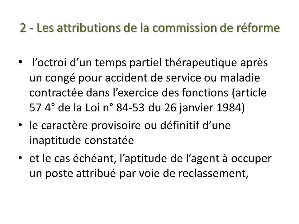 2 - Les attributions de la commission de réforme