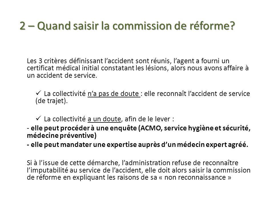 2 – Quand saisir la commission de réforme
