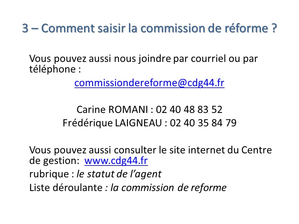 3 – Comment saisir la commission de réforme