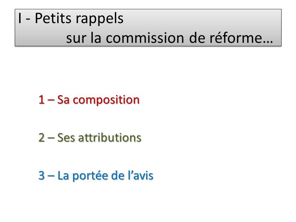 I - Petits rappels sur la commission de réforme…