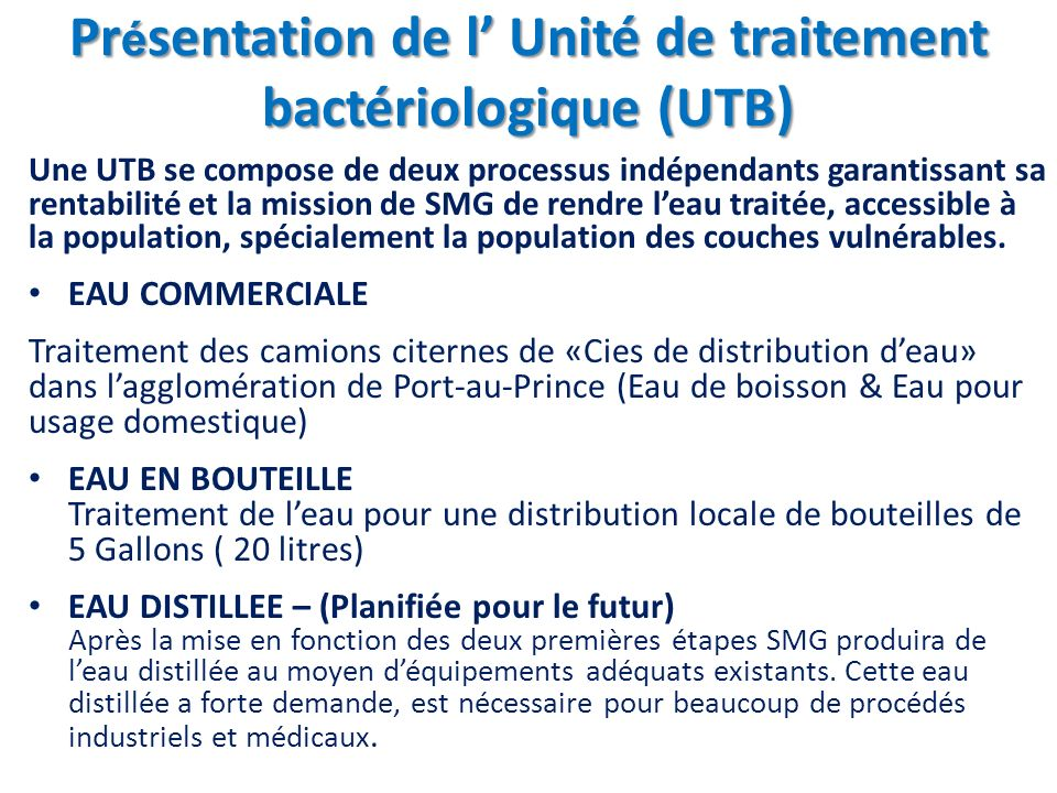 Présentation de l' Unité de traitement bactériologique (UTB)