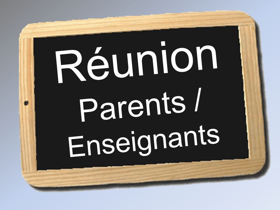 Réunion Parents / Enseignants