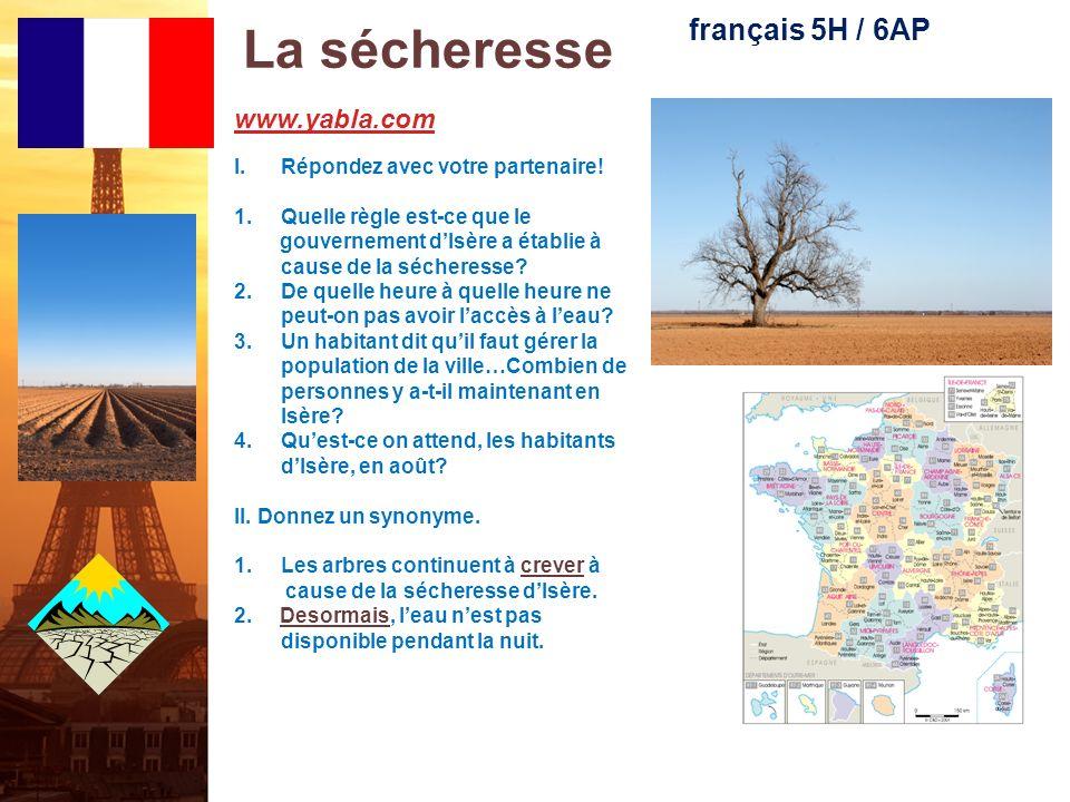 La sécheresse français 5H / 6AP www.yabla.com