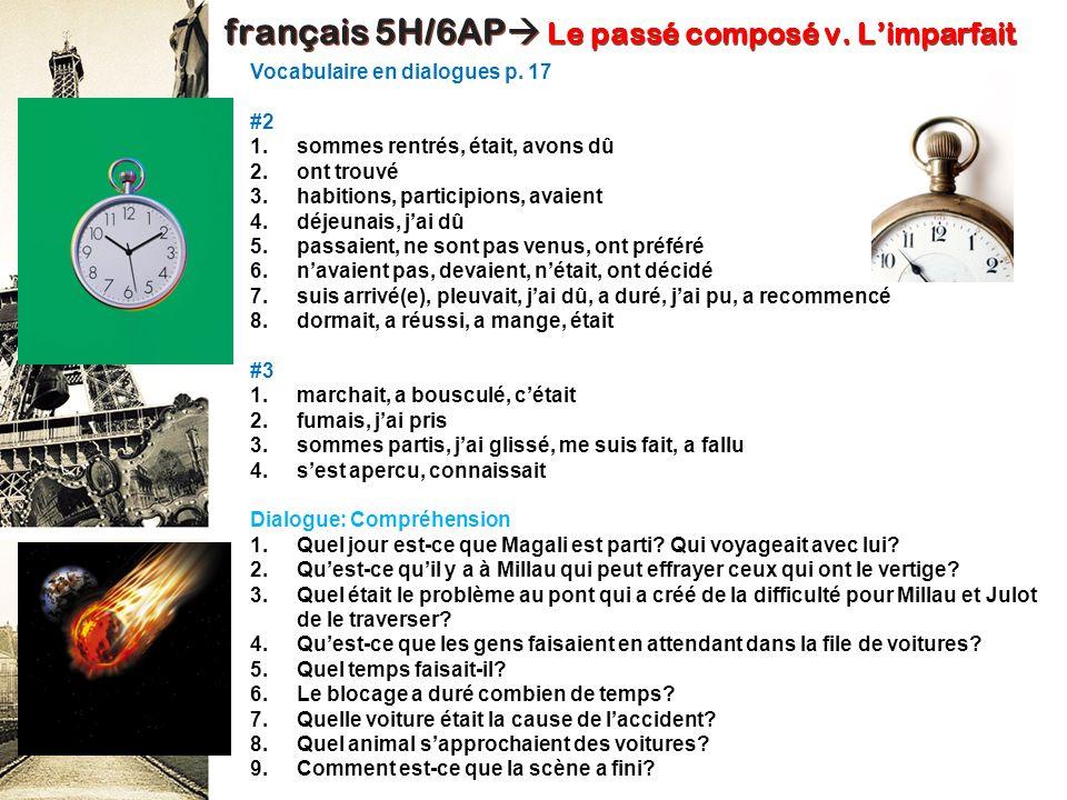 français 5H/6AP Le passé composé v. L'imparfait