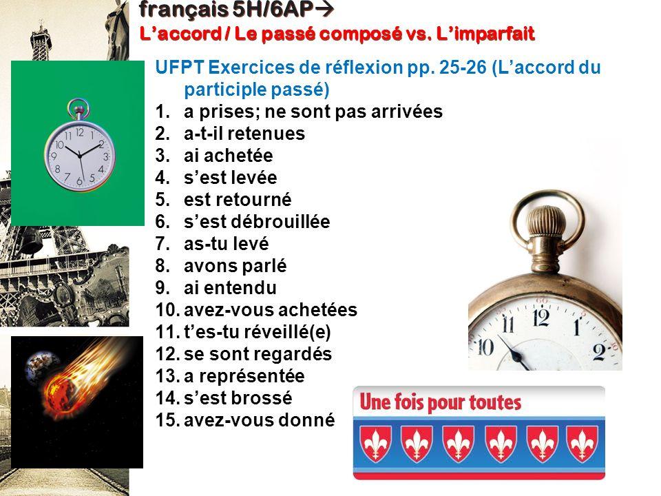 français 5H/6AP L'accord / Le passé composé vs. L'imparfait