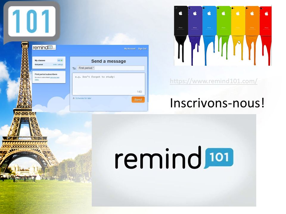 https://www.remind101.com/ Inscrivons-nous!