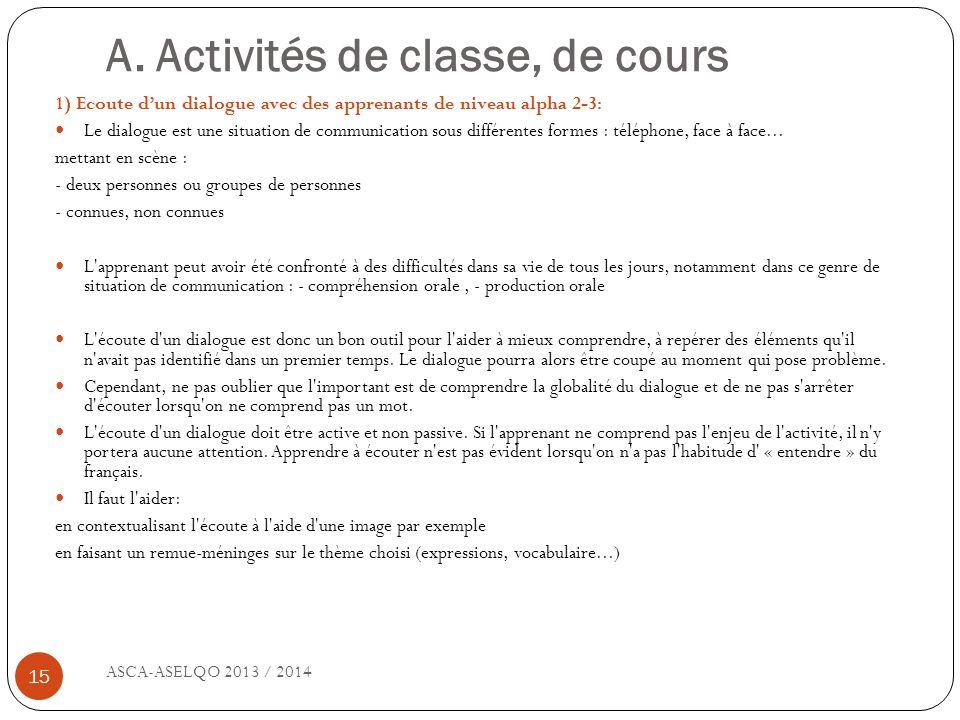 A. Activités de classe, de cours