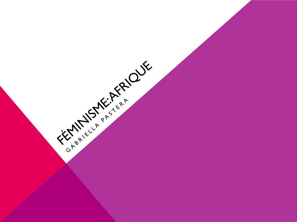 Féminisme: Afrique Gabriella Pastera
