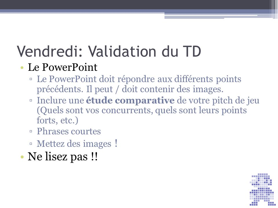 Vendredi: Validation du TD