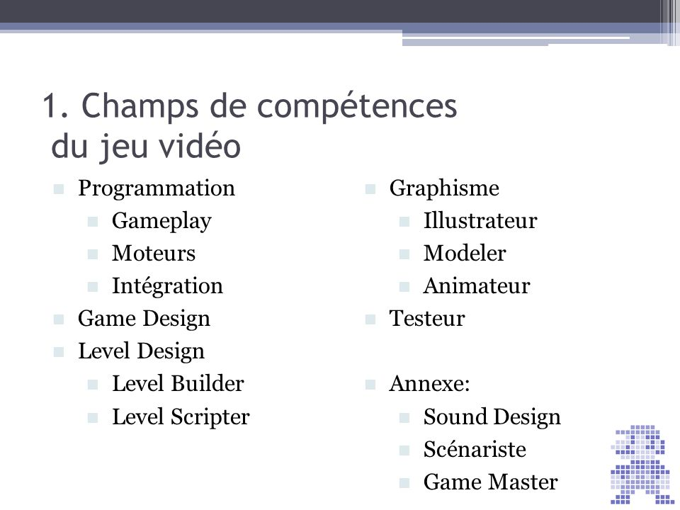 1. Champs de compétences du jeu vidéo