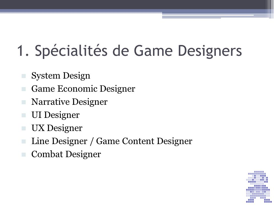 1. Spécialités de Game Designers