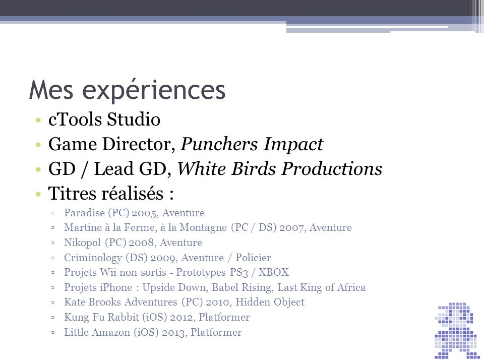 Mes expériences cTools Studio Game Director, Punchers Impact