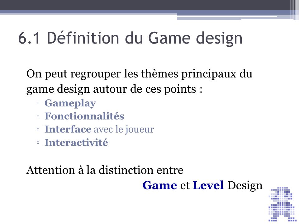 6.1 Définition du Game design