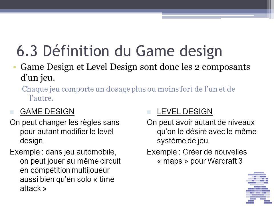 6.3 Définition du Game design