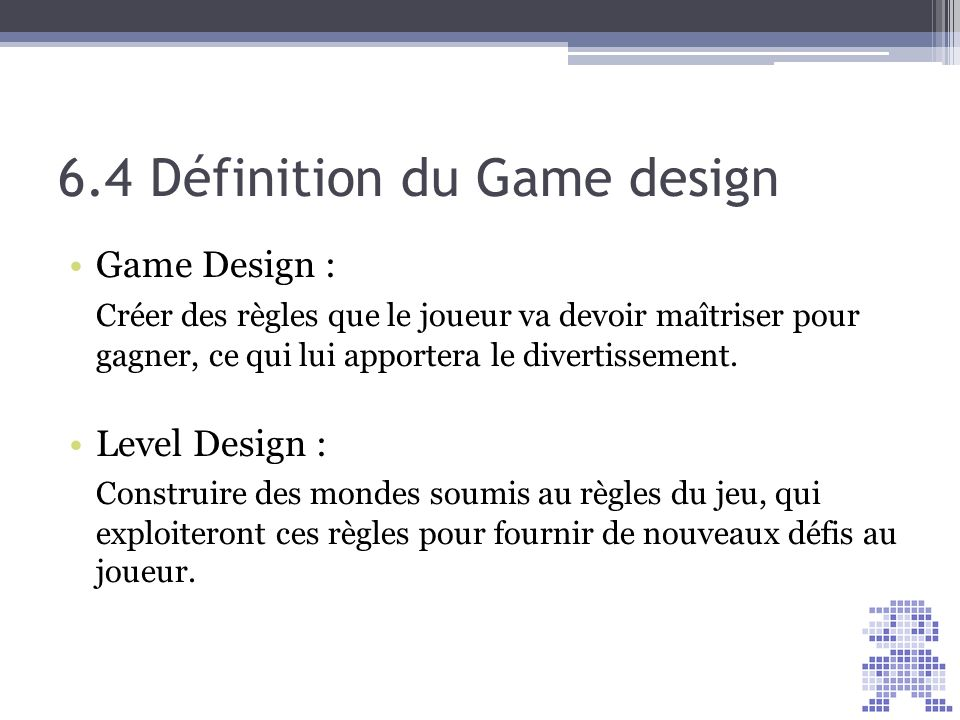 6.4 Définition du Game design