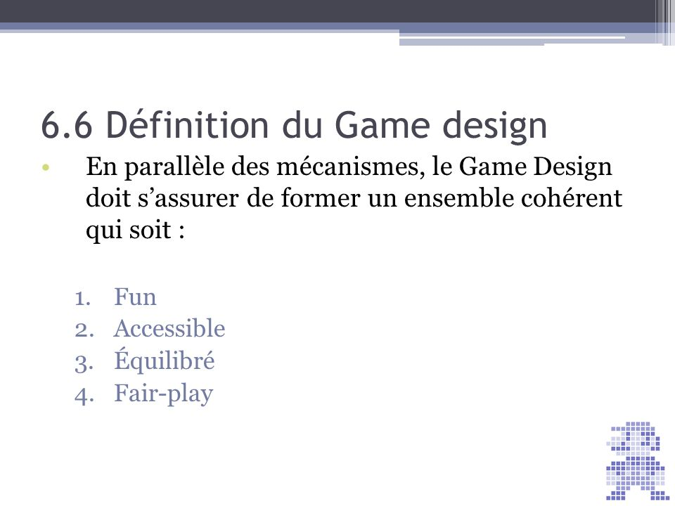 6.6 Définition du Game design