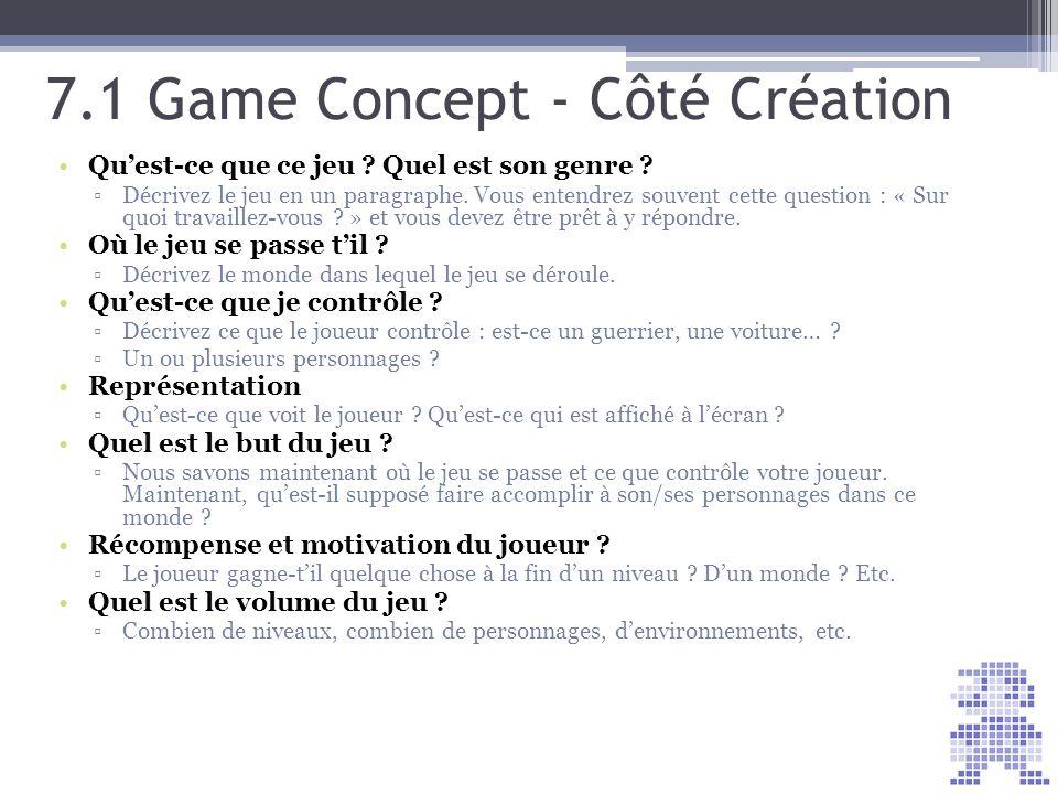 7.1 Game Concept - Côté Création