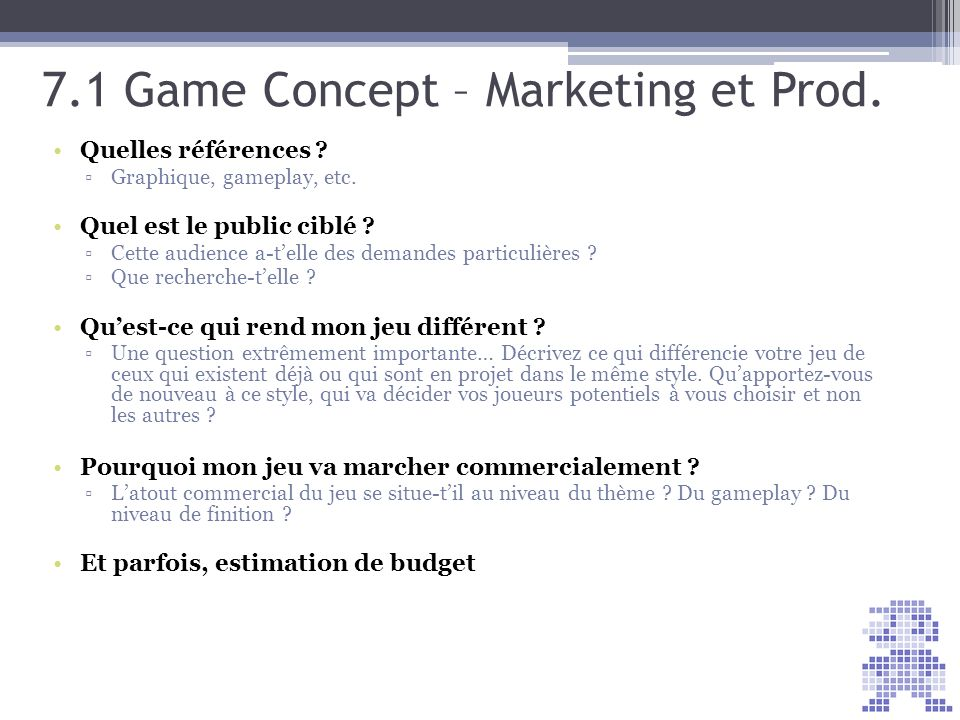 7.1 Game Concept – Marketing et Prod.