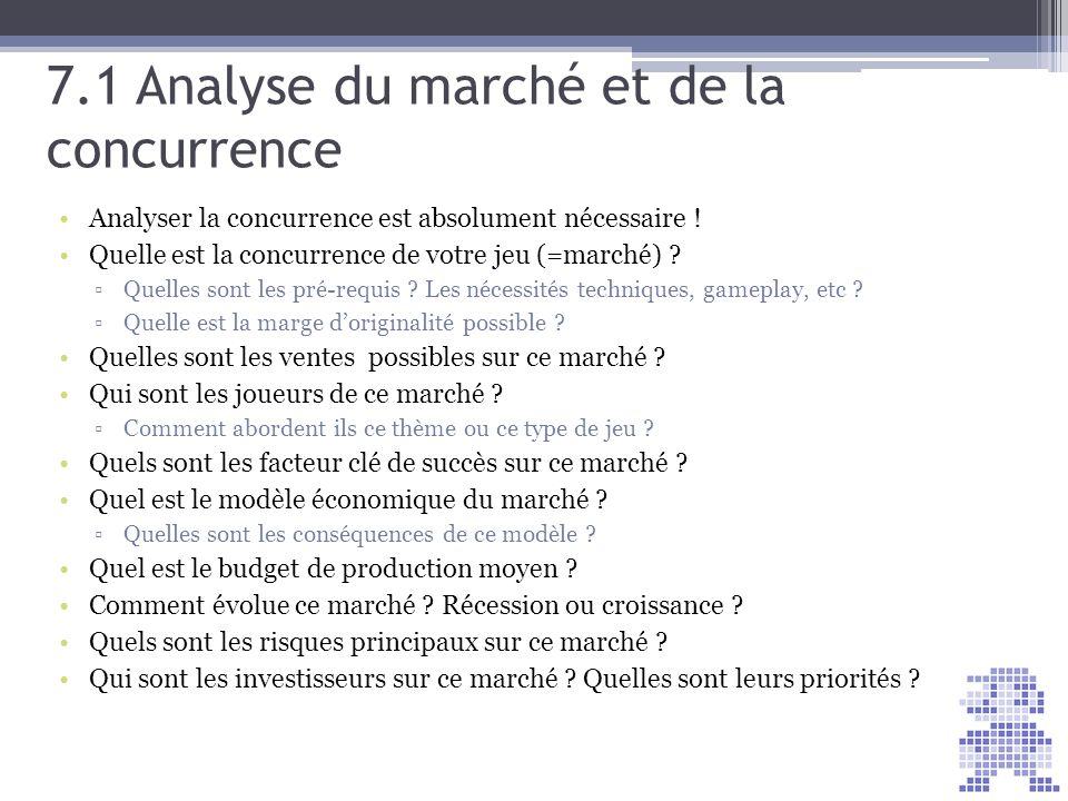 7.1 Analyse du marché et de la concurrence