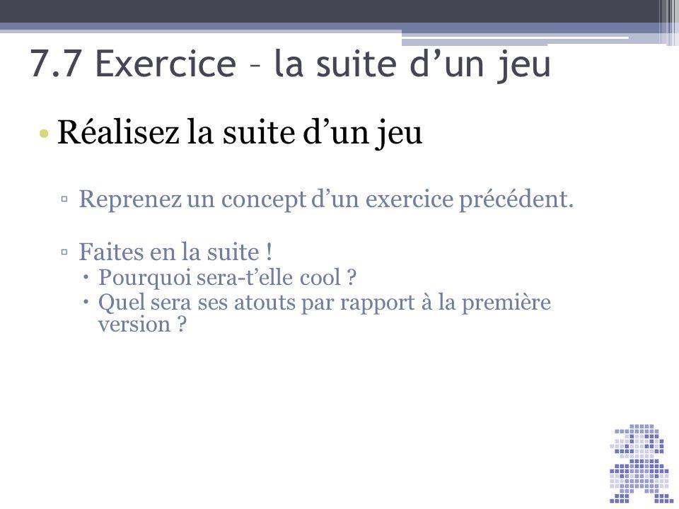 7.7 Exercice – la suite d'un jeu