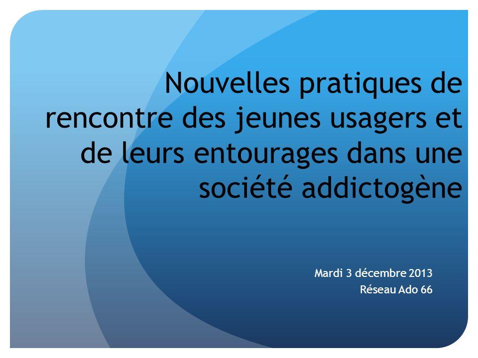 Mardi 3 décembre 2013 Réseau Ado 66