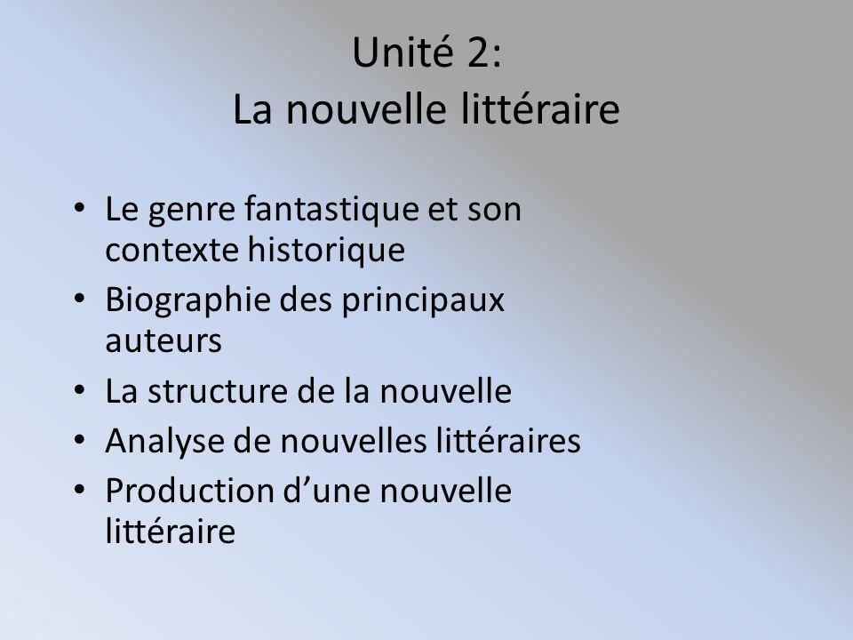 Unité 2: La nouvelle littéraire