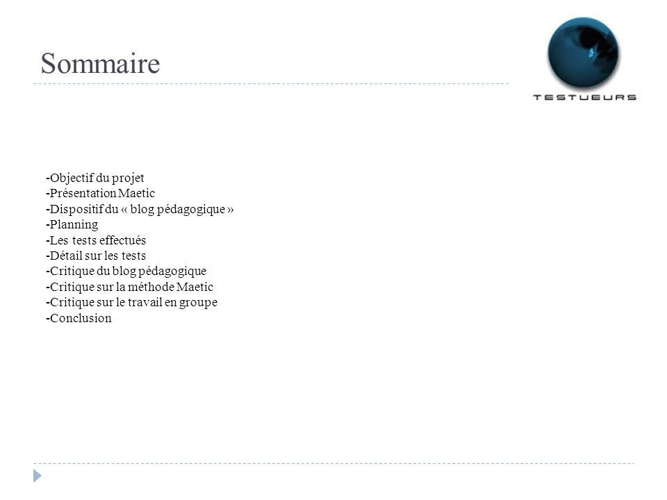 Sommaire -Objectif du projet -Présentation Maetic