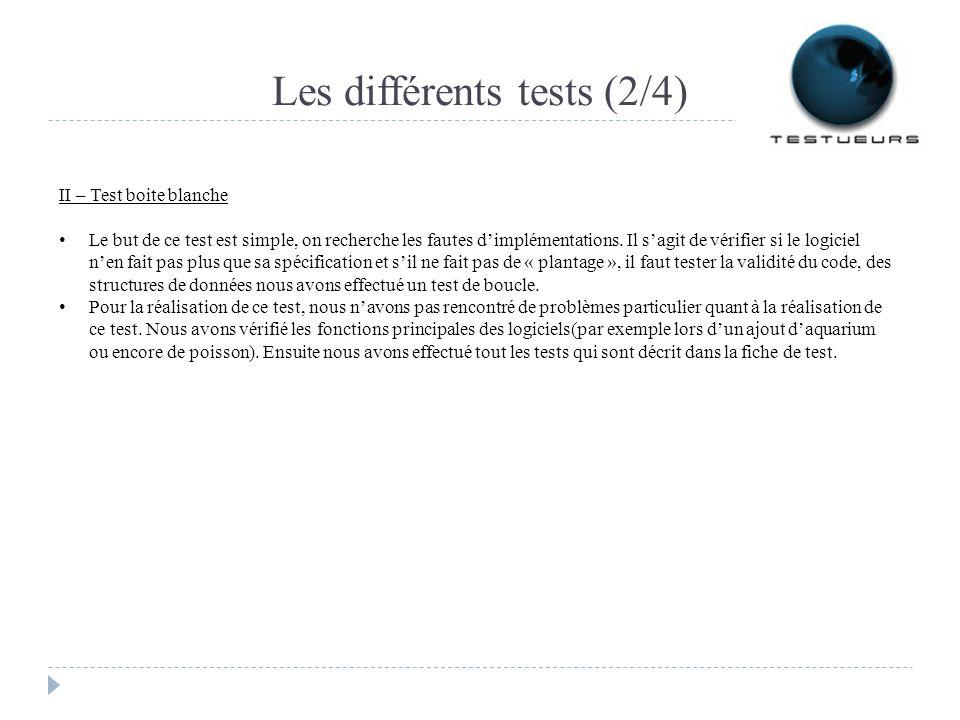 Les différents tests (2/4)