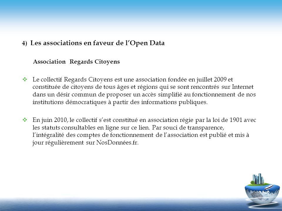 4) Les associations en faveur de l'Open Data
