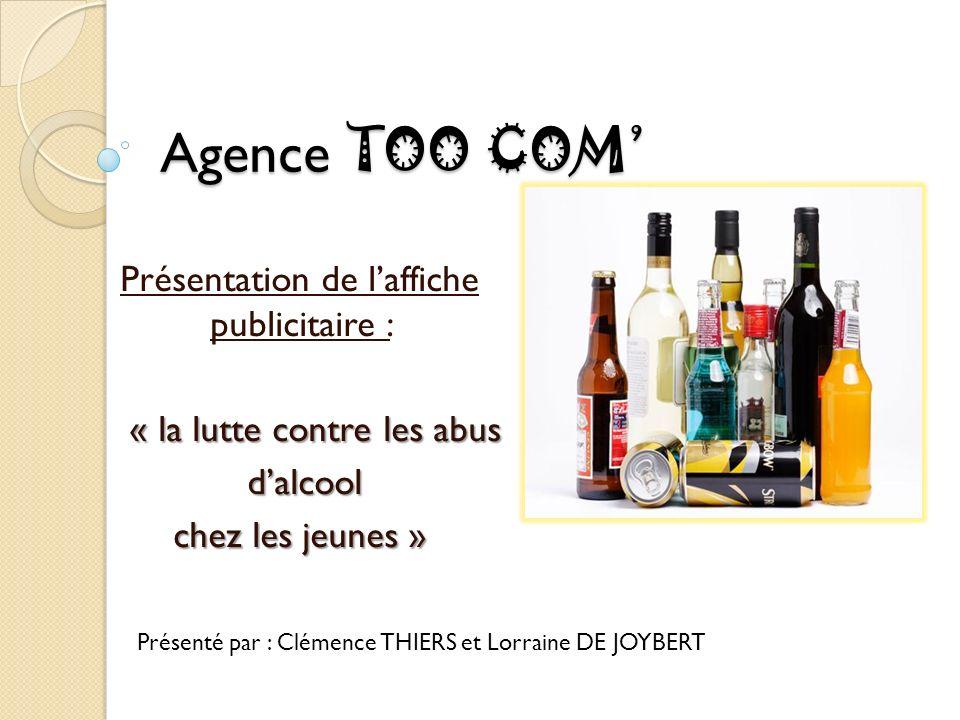 Agence TOO COM' Présentation de l'affiche publicitaire :