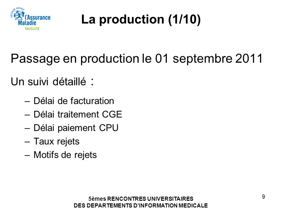Passage en production le 01 septembre 2011