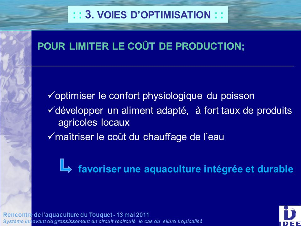 : : 3. VOIES D'OPTIMISATION : :