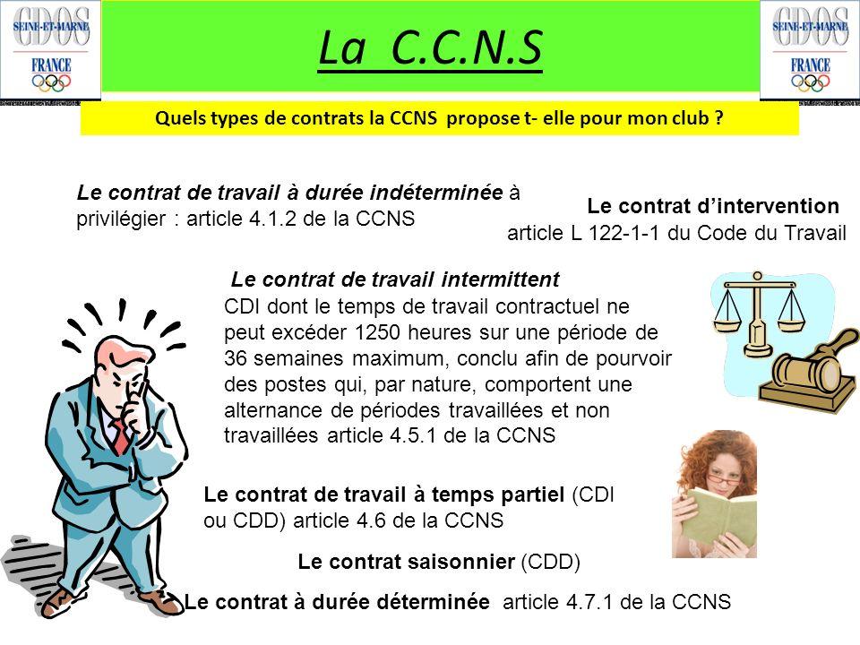 Quels types de contrats la CCNS propose t- elle pour mon club