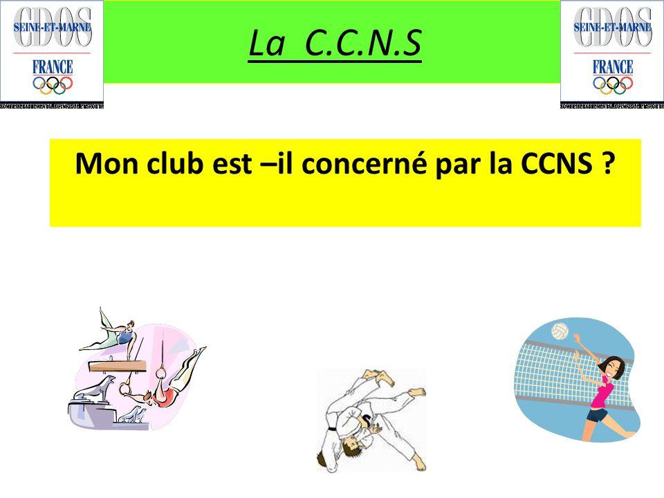 Mon club est –il concerné par la CCNS