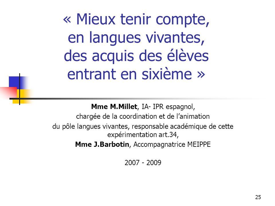 « Mieux tenir compte, en langues vivantes, des acquis des élèves entrant en sixième »
