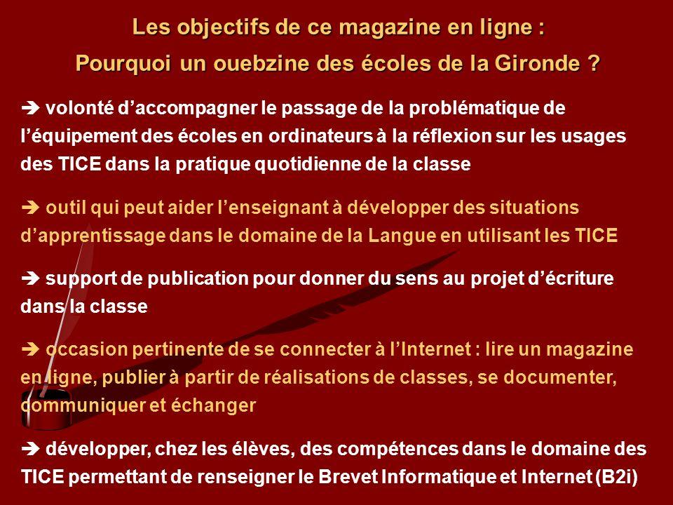 Les objectifs de ce magazine en ligne :