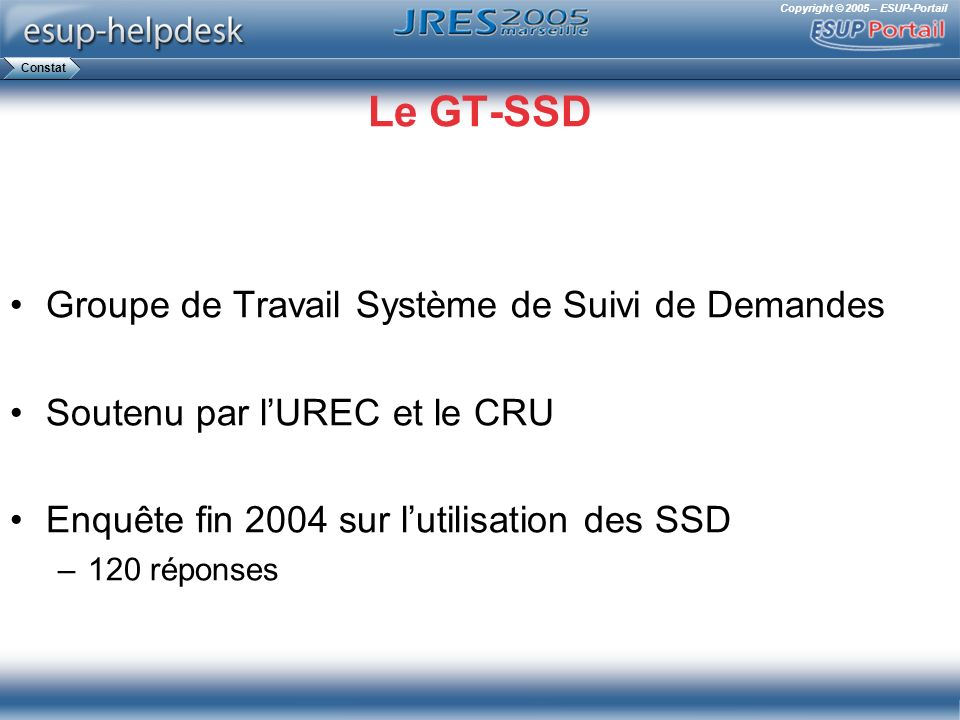 Le GT-SSD Groupe de Travail Système de Suivi de Demandes