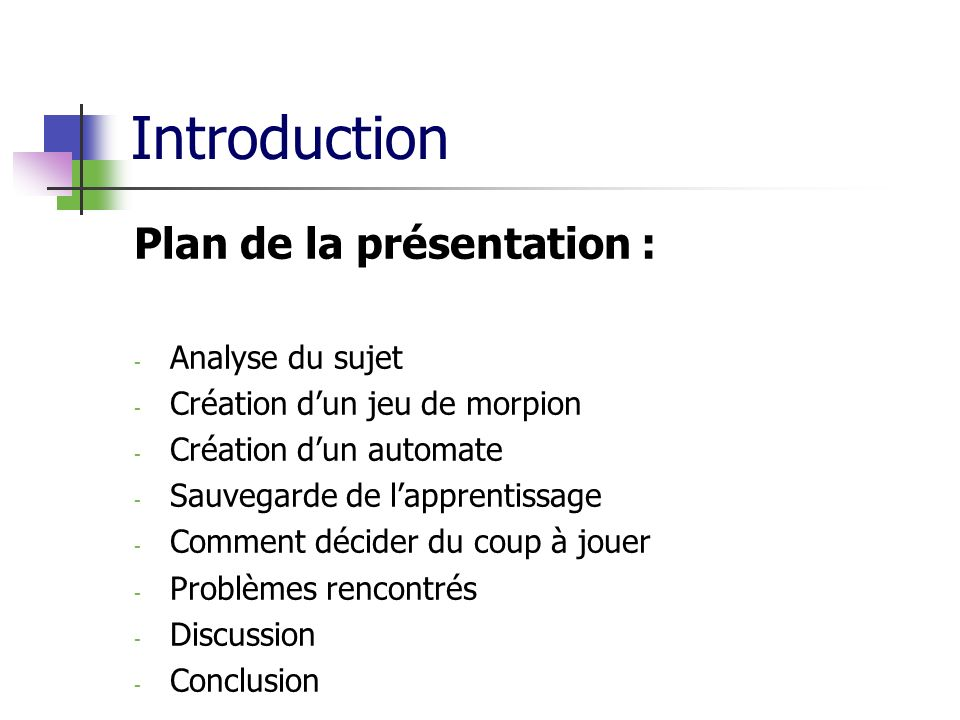 Introduction Plan de la présentation : Analyse du sujet
