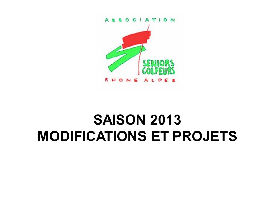 MODIFICATIONS ET PROJETS