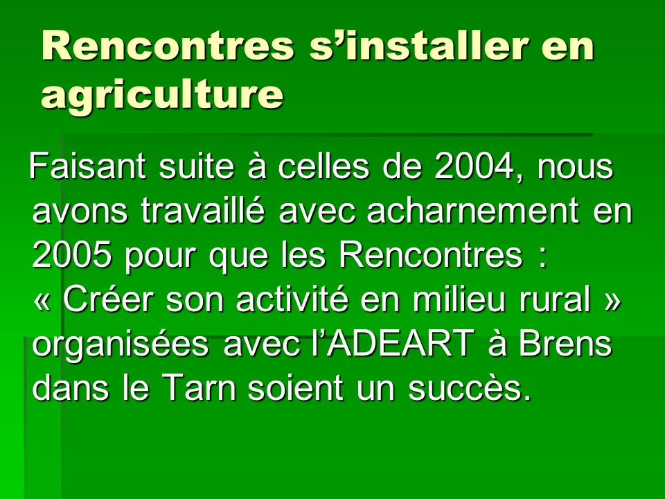 Rencontres s'installer en agriculture