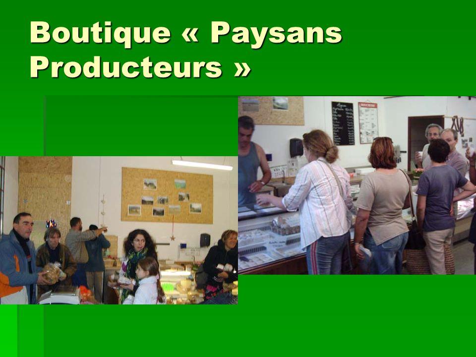 Boutique « Paysans Producteurs »