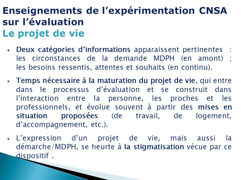 Enseignements de l'expérimentation CNSA sur l'évaluation Le projet de vie