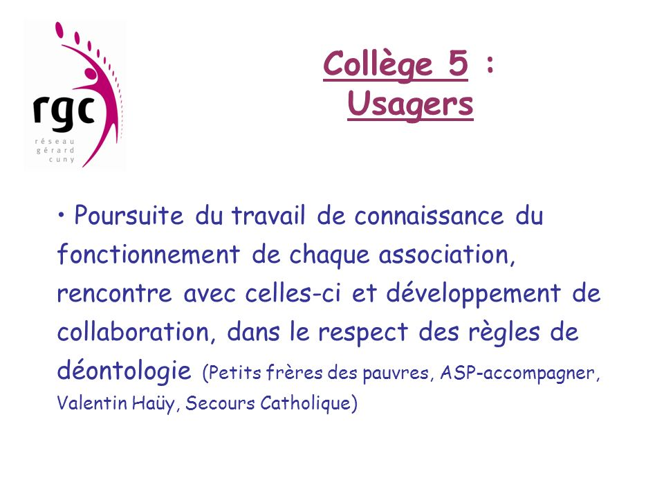 Collège 5 : Usagers