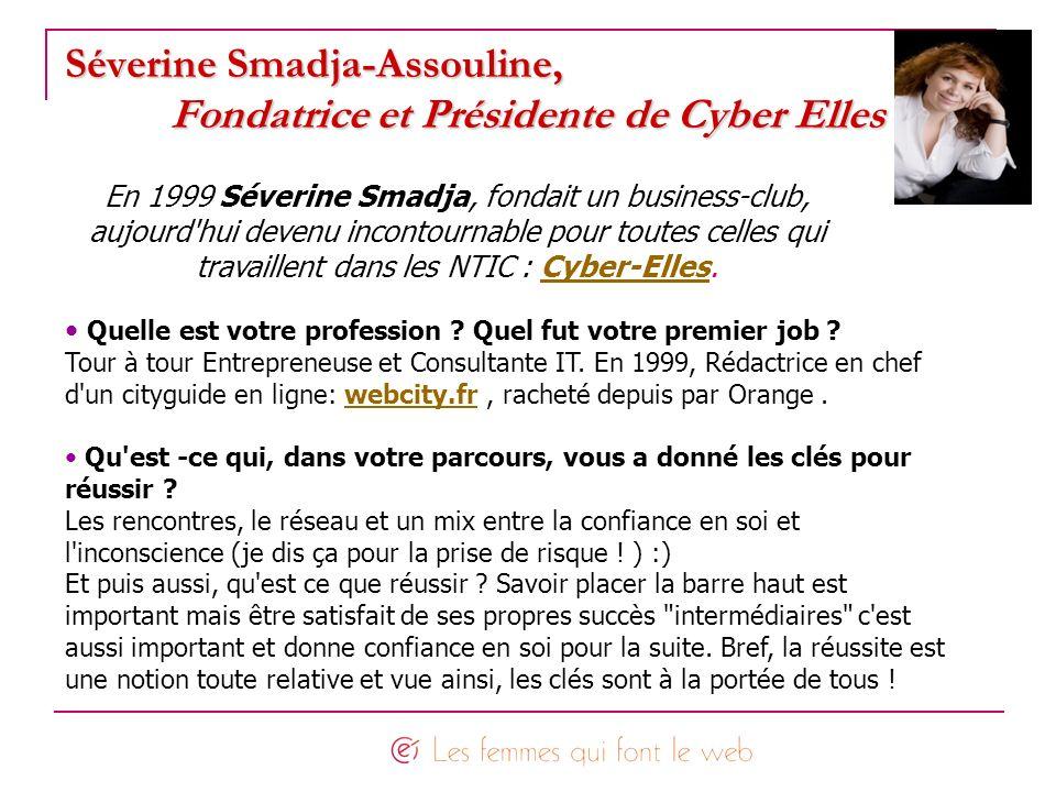 Séverine Smadja-Assouline, Fondatrice et Présidente de Cyber Elles