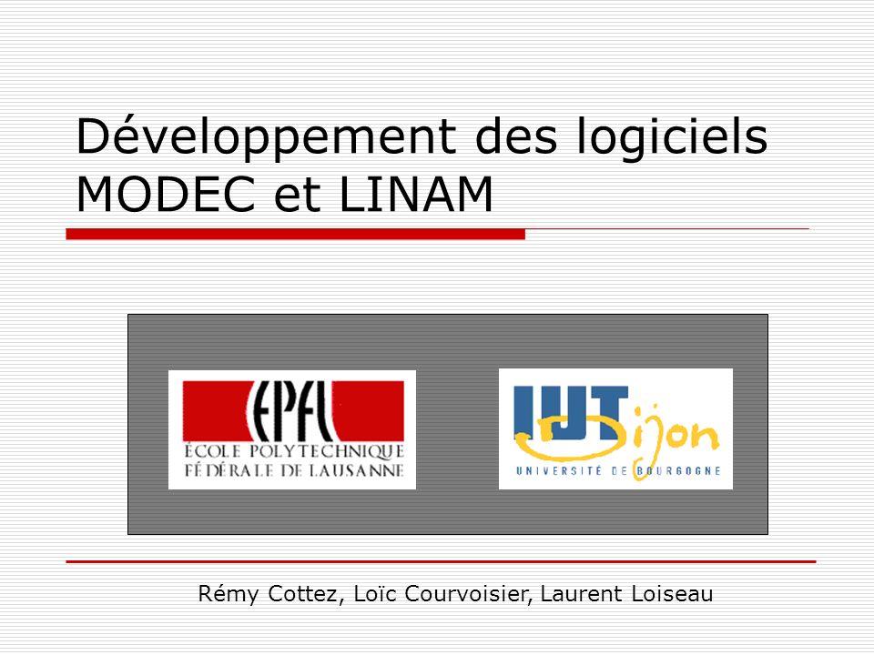 Développement des logiciels MODEC et LINAM
