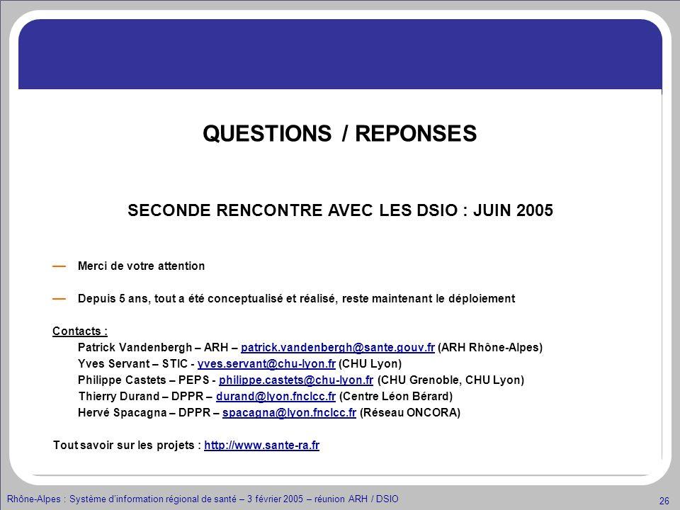 SECONDE RENCONTRE AVEC LES DSIO : JUIN 2005