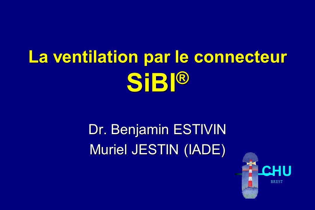 La ventilation par le connecteur SiBI®