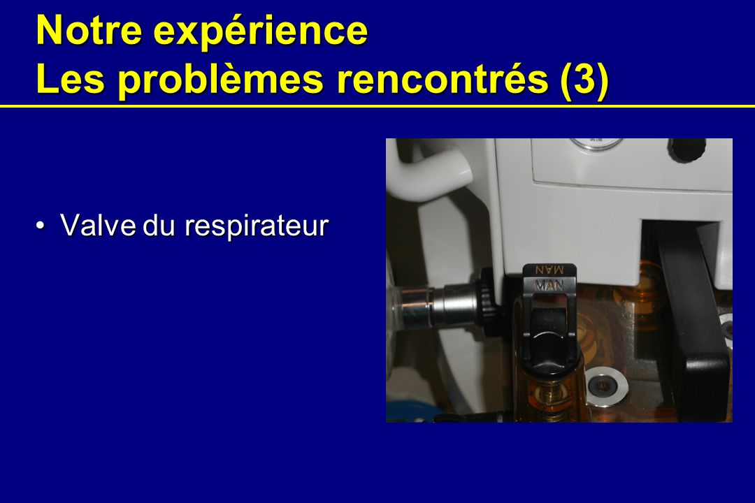 Notre expérience Les problèmes rencontrés (3)