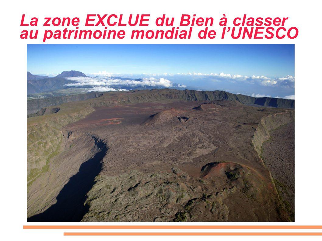 La zone EXCLUE du Bien à classer au patrimoine mondial de l'UNESCO
