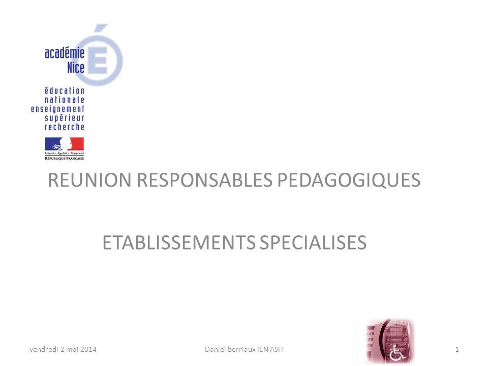 REUNION RESPONSABLES PEDAGOGIQUES ETABLISSEMENTS SPECIALISES